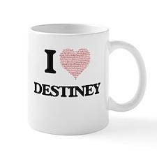 I love Destiney (heart made from words) desig Mugs