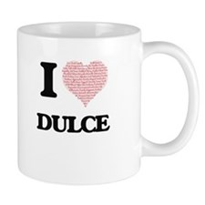 I love Dulce (heart made from words) design Mugs