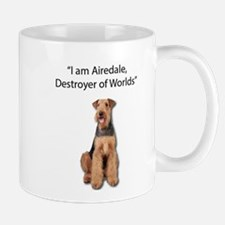 Airedale; Destroyer of World Mugs