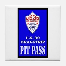 U S 30 Dragstrip Pit Pass Tile Coaster