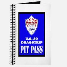 U S 30 Dragstrip Pit Pass Journal