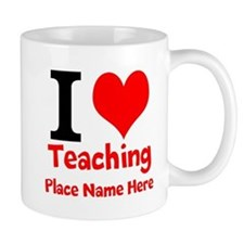 I Love Teaching Mugs