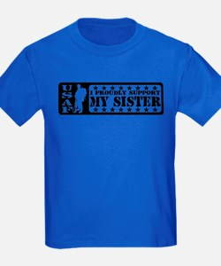 Proudly Support Sis - USAF T
