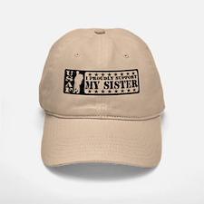 Proudly Support Sis - USAF Baseball Baseball Cap