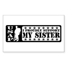 Proudly Support Sis - USAF Rectangle Decal