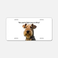 Airedales used to Fight Lio Aluminum License Plate