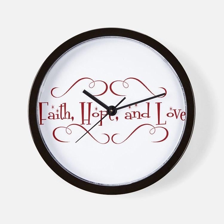 faith, hope, love Wall Clock