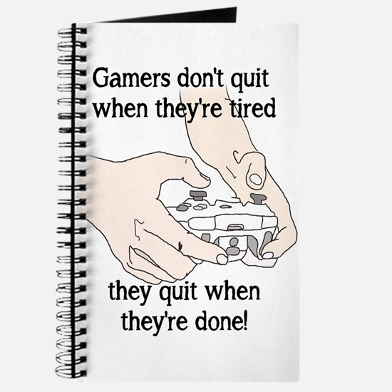 Funny Gamer's Don't Quit When they Journal