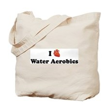 I (Heart) Water Aerobics Tote Bag