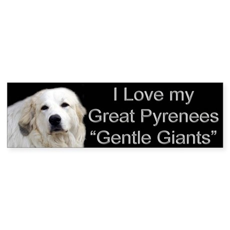 Great Pyrenees First Bumper Sticker