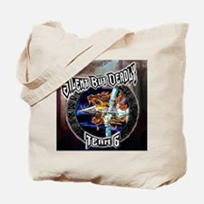 Silent But Deadly Tote Bag