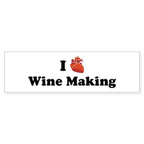 I (Heart) Wine Making Bumper Sticker