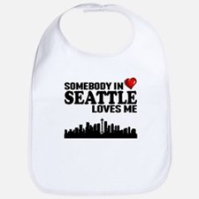 Somebody In Seattle Loves Me Bib