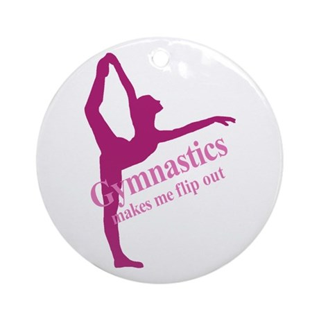 Gymnastics Makes Me Flip Out Ornament (Round)