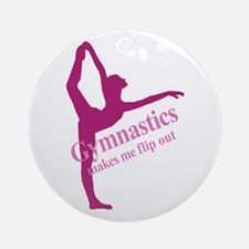 Gymnastics Makes Me Flip Out Ornament (Round)