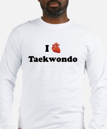 I (Heart) Taekwondo Long Sleeve T-Shirt