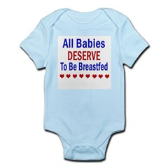 All Babies Deserve to Be Breastfed Infant Bodysuit