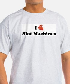 I (Heart) Slot Machines T-Shirt