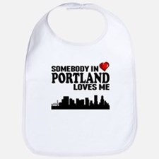 Somebody In Portland Loves Me Bib