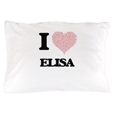 I love Elisa (heart made from words) d Pillow Case