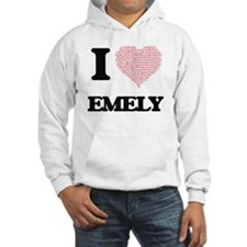 I love Emely (heart made from wo Hoodie Sweatshirt