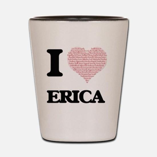 Funny Erica Shot Glass