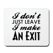 Exit Mousepad