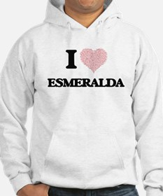 I love Esmeralda (heart made fro Jumper Hoody