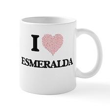 I love Esmeralda (heart made from words) desi Mugs