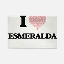 I love Esmeralda (heart made from words) d Magnets