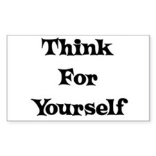 Think For Yourself Rectangle Decal