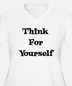 Think For Yourself T-Shirt