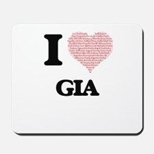 I love Gia (heart made from words) desig Mousepad