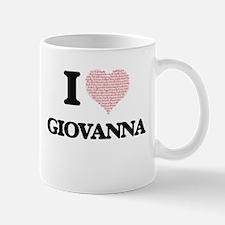 I love Giovanna (heart made from words) desig Mugs