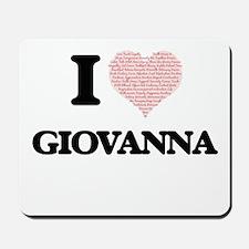 I love Giovanna (heart made from words) Mousepad