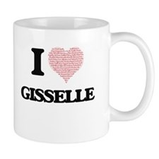 I love Gisselle (heart made from words) desig Mugs