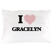 I love Gracelyn (heart made from words Pillow Case
