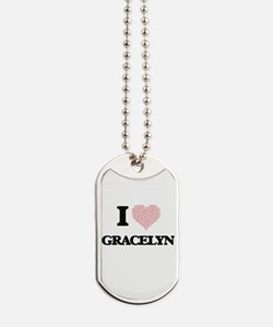 I love Gracelyn (heart made from words) d Dog Tags