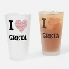 I love Greta (heart made from words Drinking Glass