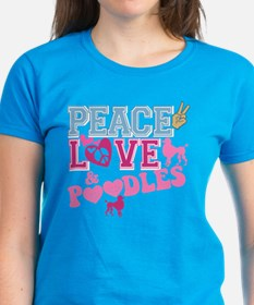 Peace Love and POODLES! Tee
