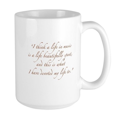 Life in Music Quote Large Mug