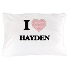 I love Hayden (heart made from words) Pillow Case