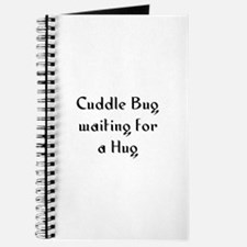 Cuddle Bug waiting for a Hug Journal
