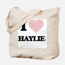 I love Haylie (heart made from words) des Tote Bag