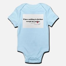 I declare my genius quote Infant Bodysuit