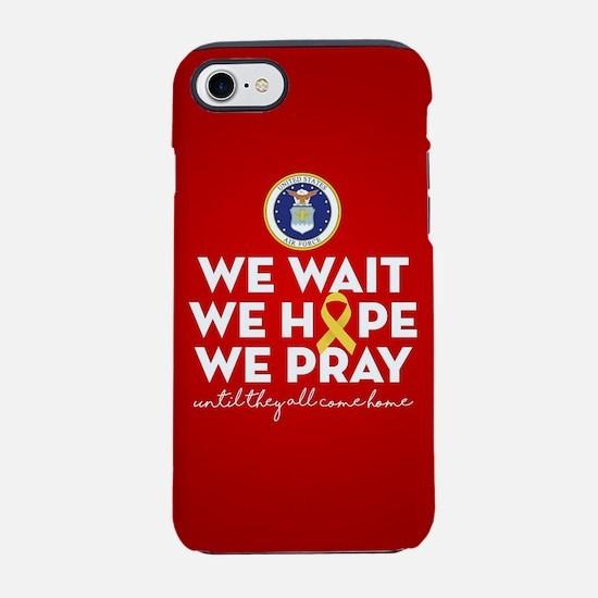 USAF We Wait Hope Pray iPhone 8/7 Tough Case