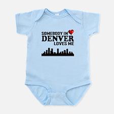 Somebody In Denver Loves Me Body Suit