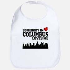 Somebody In Columbus Loves Me Bib