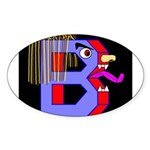 FACE OF THE LETTER B Oval Sticker