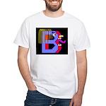 FACE OF THE LETTER B White T-Shirt